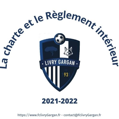 Consultez la charte et le réglement intérieur du FC Livry-Gargan